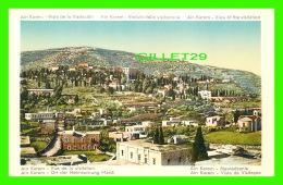 AIN KAREM, ISRAEL -  VUE DE LA VISITATION - DEDUTA DELLA VISITAZIONE - - Israel