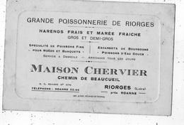 RIORGES PRES ROANNE   CHEMIN DE BEAUCUEIL MAISON CHERVIER GRANDE POISSONNERIE DE RIORGES HARENGS FRAIS(CARTE COMMERCIAL) - Riorges