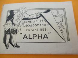 Petit Carnet Publicitaire De Décalcomanies/ALPHA/Au Bon Accueil/Marie BRINKHUIZEN/BRUAY En ESCAUT/Nord/Vers1930    JE208 - Other Collections