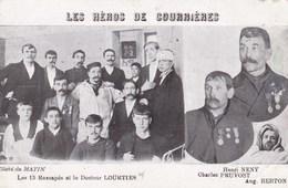 CPA Catastrophe De Courrières, Les Héros, Les 13 Rescapés Et Le Docteur Lourties (pk47214) - Autres Communes