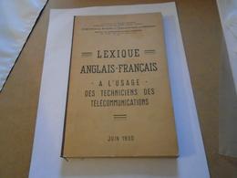 ARMEE : LEXIQUE ANGLAIS-FRANCAIS A L'USAGE DES TECHNICIENS TELECOMMUNICATIONS 1950 DIRECTION ETUDES ET ARMEMENT - Bücher