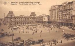 BRUXELLES - Place Rogier Et Gare Du Nord - Transport (rail) - Stations