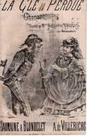 CAF CONC HUMOUR COQUIN PARTITION XIX LA CLÉ PERDUE MARGUERITE BAUDIN VILLEBICHOT BAUMAINE BLONDELET ILL MEYER 1872 - Other