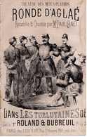CAF CONC HUMOUR MILITARIA PARTITION XIX LA RONDE D'AGLAÉ LES TURLUTAINES ROLLAND DUBREUIL 1867 PAUL GINET MENUS-PLAISIRS - Other