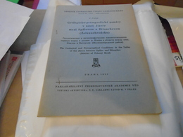Geologicko-petrografické Poměry V údoli Jizery Mezi Spálovem A Bítouchovem (Železnobbrodsko) 1953 F. Fediuk - Livres, BD, Revues