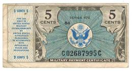 U.S.A.  Military Payment Certificate , Series 472 , 5 Cents. F/VF. - Military Payment Certificates (1946-1973)