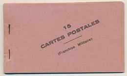 """CARNET Complet De 15 Cartes Postales De Franchise Militaire - Non Illustrées - """"Envoi De ... F.M."""" - Cartes De Franchise Militaire"""