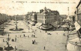 BORDEAUX  ALLEES DE TOURNY ET COURS DU XXX JUILLET - Bordeaux