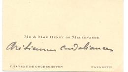 Visitekaartje - Carte Visite - Mr & Mme Henry De Meulenaere - Chateau De Goudenhoven - Nazareth - Cartes De Visite