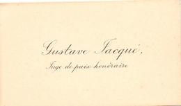Visitekaartje - Carte Visite - Gustave Jasqué - Juge De Paix Honoraire - Cartes De Visite