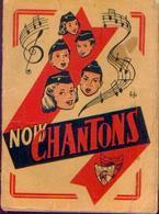 « Nous Chantons » Chansonnier Des Patros (F. N. P.) – Ed. F.N.P. Gilly (1957) - Musique & Instruments