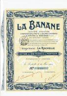 17-BANANE. LA ... LA ROCHELLE. 1911. Action. Cadre Décoré - Aandelen