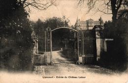 LIANCOURT -60- ENTREE DU CHATEAU LATOUR - Liancourt