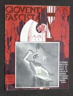 Storia Fascismo - Rivista Gioventù Fascista - Anno I N° 5 - 19 Aprile 1931 - Libri, Riviste, Fumetti