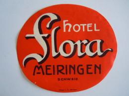 Hotel Etiket Etiquette Hotel Flora Meiringen Schweiz Suisse Vintage Luggage Label - Etiquettes D'hotels