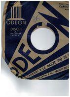 ODEON 78 LUCIANO TAJOLI 20328 - 78 G - Dischi Per Fonografi