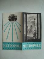 HÔTEL METROPOLE. BRUXELLES - BELGIUM, BELGIQUE, BRUSSELS, 1950 APROX. 16 PAGES. - Dépliants Touristiques