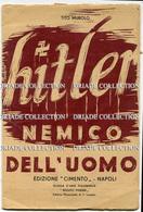 HITLER NEMICO DELL'UOMO TITO MUROLO EDIZIONE CIMENTO NAPOLI A CURA ASSOCIAZIONE NAZIONALE PARTIGIANI D'ITALIA 1945 - War 1939-45
