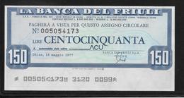 Italie - Chèque -  150 Lire - NEUF - [10] Assegni E Miniassegni