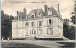 41 - FOUGERES Sur BIEVRE -- Le Château De La Boulas - Otros Municipios