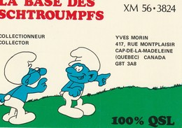 La Base Des Schtroumpfs XM 56-3824 Yves Morin Cap-de-la-Madeleine, Quebec - CB