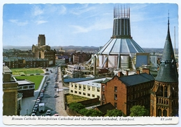 LIVERPOOL : ROMAN CATHOLIC METROPOLITAN CATHEDRAL AND THE ANGLICAN CATHEDRAL - Liverpool