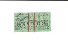 1 Ticket Ancien. Tramways De Roubaix Et De Tourcoing. Aller & Retour. Voir Description - Tram