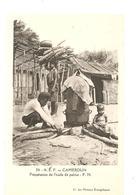 CPA AFRIQUE A.E.F. Cameroun Préparation De L'huile De Palme - Cameroun