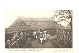 CPA AFRIQUE A.E.F. GUINEE Une école Primaire Indigène En Guinée Française - Guinée