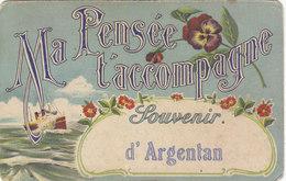 ARGENTAN: T.RARE CPA. MA PENSEE T ACCOMPAGNE.SOUVENIR D ARGENTAN.ETAT CORRECT.PETIT PRIX.COMPAREZ!!! - Argentan