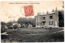 CREUSE - Dépt N° 23 = FAUX La MONTAGNE 1908 = CPA = CHATEAU De THEZILLAT - Otros Municipios