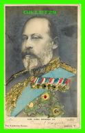 FAMILLES ROYALES - H. M. KING EDWARD VII -  THE ALEXANDRA SERIES - - Royal Families