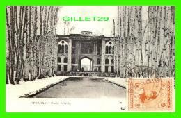 ISPHAHAN, IRAN - HACHT BÉHÉCHT - TRAVEL - REPRODUCTION - V.P.C. ROBERT LAFFONT - - Iran
