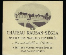 Etiquette Vin  Chateau Raussan Ségla Margaux  1920 Héritiers De F Cruse Propriétaires - Bordeaux