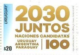 "Uruguay 2018 ** SELLO Canditatos A Organizar El Campenato Mundial De Fútbol ""Centenario URUGUAY 1930"" - Coupe Du Monde"