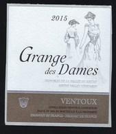 Etiquette Vin   Grange Des Dames 2015  Ventoux  Mis En Bouteille à La Propriété - Côtes Du Ventoux