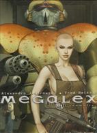 Megalex TOME1 L'ANOMALIE Par Alexandro Jodorowky & Fred Beltran Editions Les Humanoïdes Associés De 2003 - Megalex