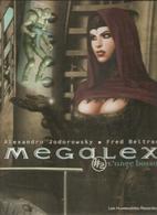 Megalex TOME 2 L'ange Bossu Par Alexandro Jodorowky & Fred Beltran Editions Les Humanoïdes Associés De 2002 - Megalex