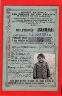 SOCITE DES CHEMINS DE FER FRANCAIS CARTE D'IDENTITE Donnant Droit à Réduction De 50 % 1942 - Transportation Tickets