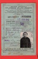 SOCIETE DES CHEMINS DE FER FRANCAIS CARTE D'IDENTITE Donnant Droit à Réduction De 50 % 1942 - Other
