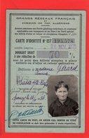 SOCIETE DES CHEMINS DE FER FRANCAIS CARTE D'IDENTITE Donnant Droit à Réduction De 70 % 1938 - Transportation Tickets