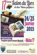 Melun 77. 17ème Salon Du Livre. 2015 - Borse E Saloni Del Collezionismo