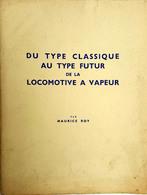 Etude Sur La Locomotive à Vapeur  Maurice Roy (1942) - Railway