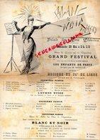 75- PARIS - BLANC & NOIR- PALAIS DES ARTS LIBERAUX -EXPOSITION UNIVERSELLE 1889- FESTIVAL M. DELAHAYE- VERBREGGHE - Documents Historiques
