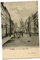 CPA - Carte Postale - Belgique - Ypres - La Rue De Lille - 1902 (CP3683) - Ieper