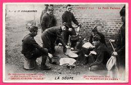 Grandes Manoeuvres - La Soupe - Militaire - Offert Par Petit Parisien - AU PLANTEUR DE CAIFFA - CHOCOLAT HENRI JACQUIN - Manoeuvres