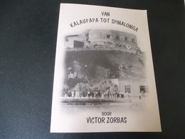 Van Kalaupapa Tot Spinalonga          ( Molokai / Kreta)  Petrus Donders - Joseph De Veuster - Pater Damiaan - Histoire