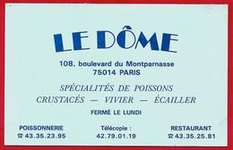 """Carte De Visite Commerciale 75014 PARIS - Poissonnerie Restaurant """"LE DÔME"""" Boulevard Du Montparnasse - Cartes De Visite"""