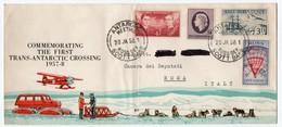 1958 COMMEMORATING THE FIRST TRANS-ANTARCTIC CROSSING / OFFICIAL COVER CIRCULATED TO ITALY - Eventi E Commemorazioni