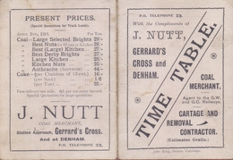 GREAT-BRITAIN :1914: TIME TABLE (Trains) With The Compliments Of J. NUTT, GERRARD'S CROSS And DENHAM, Coal Merchant ... - Europe